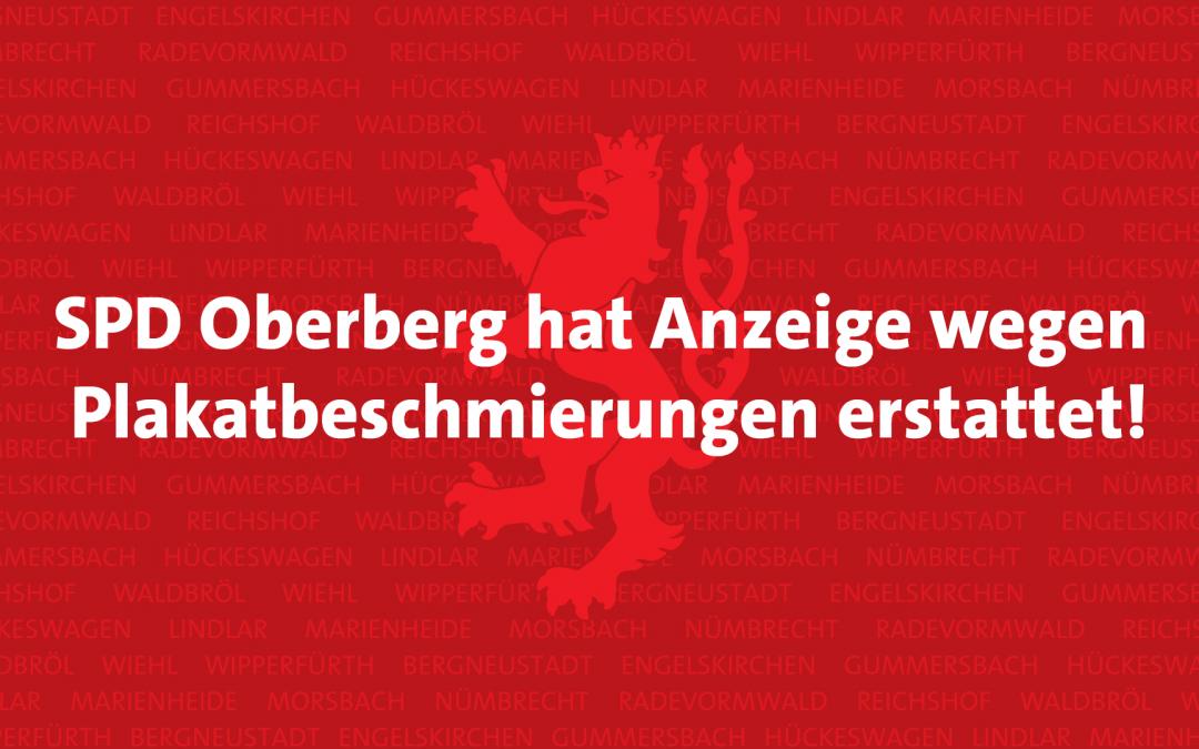 Auch SPD Oberberg hat Anzeige wegen Plakatbeschmierungen erstattet!