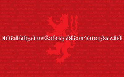 Es ist richtig, dass Oberberg nicht zur Testregion wird!
